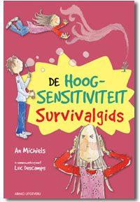 De hoog sensitiviteit survivalgids