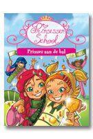 De prinsessenschool 3 Prinses aan de bal