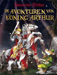 Geronimo Stilton De avonturen van Koning Arthur