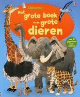 Het grote boek van grote dieren
