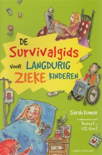 de survivalgids voor langdurig zieke kinderen sarah kumar 9789059328389 voorkant