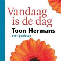 vandaag is de dag Toon Hermans