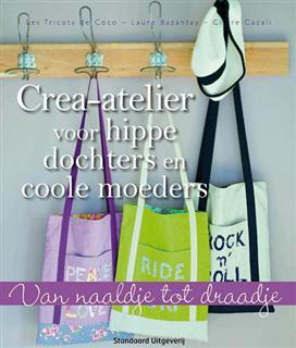 9789002252525 crea atelier voor hippe dochters en coole moeders