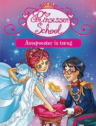 prinsessenschool 5 assepoester is terug