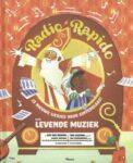 Recensie: Radio Rapido, 13 nieuwe liedjes voor sinterklaas door Levende Muziek