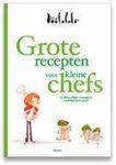 Recensie: Grote recepten voor kleine chefs, Natascha Loontjens