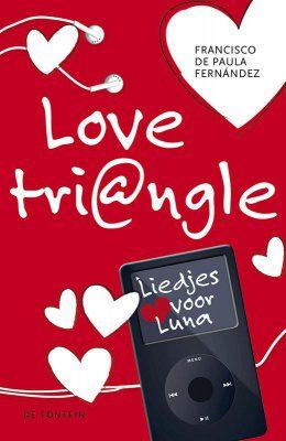 love triangle liedjes voor luna 9789026136009
