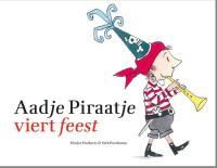 9789025757847 aadje piraatje viert feest