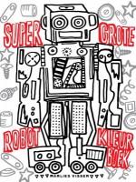 super grote robot kleurboek 9789020692617