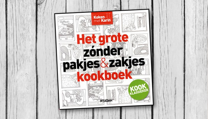 het grote zonder pakjes en zakjes kookboek