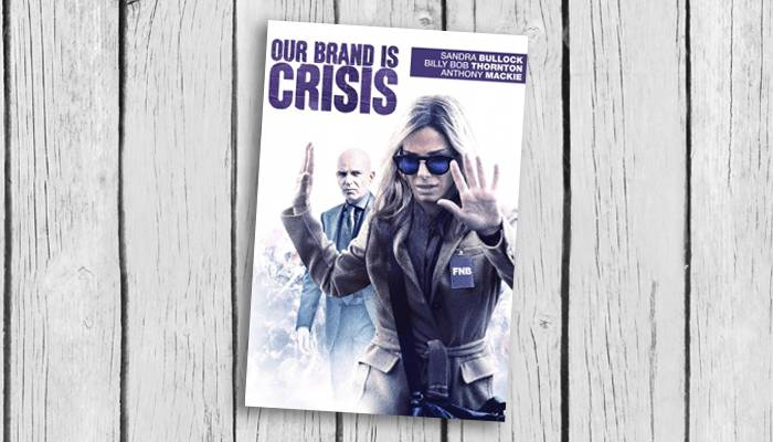 our brand is crisis dd keyart