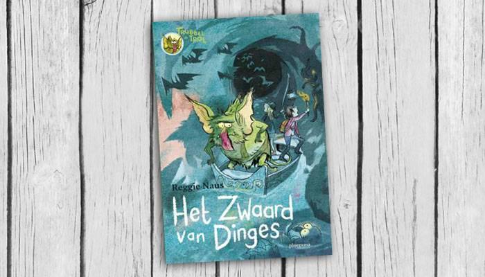 trubbel de trol het zwaard van dinges reggie naus boek cover 9789021675619