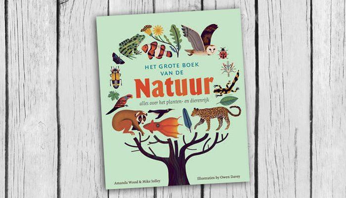 het grote boek van de natuur amanda wood mike jolly boek cover 9789059566989