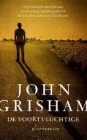 De voortvluchtige, john grisham