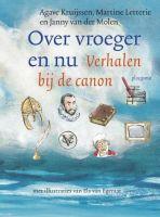 'Over vroeger en nu' brengt in 50 verhalen de Nederlandse geschiedenis tot leven