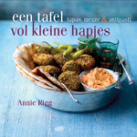 Een tafel vol kleine hapjes Annie Rigg