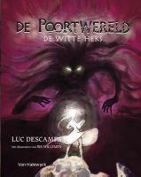 De Poortwereld 4 De Witte Heks - Luc Descamps