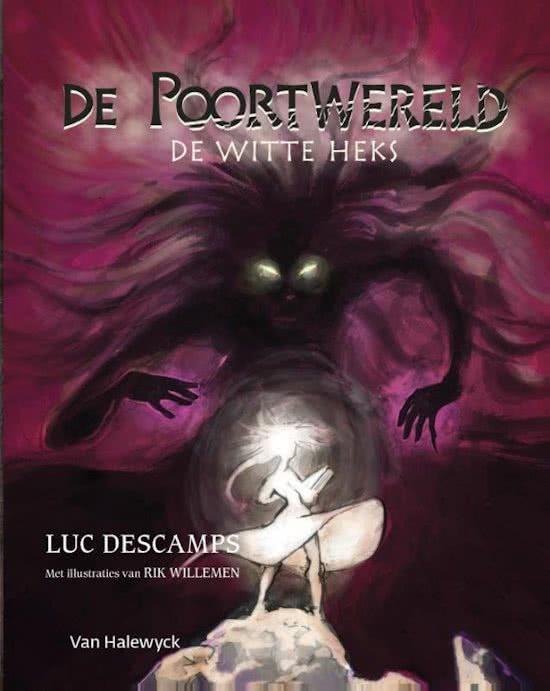 De Poortwereld 4 De Witte Heks Luc Descamps