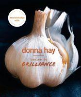 Boek recensie: Basics to brilliance, Donna Hay