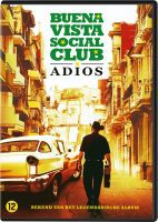 Film recensie: Buena Vista Social Club: Adios