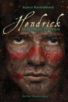 Boek recensie: Hendrick, de Hollandsche Indiaan, Bianca Mastenbroek