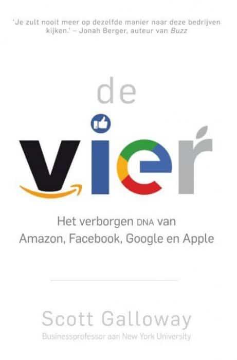De vier het verborgen dna van amazon facebook google en apple