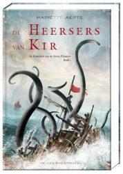 Boek recensie: De Kronieken van de Zeven Eilanden 1 – De Heersers van Kir, Mariette Aerts