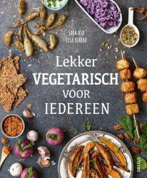 Boek recensie: Lekker vegetarisch voor iedereen, Sara Ask en Lisa Bjarbo