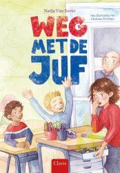 Boek recensie: Weg met de juf, Nadja van Sever
