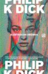 Boek recensie: Elektrische dromen, Philip K Dick