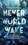 Boek recensie: Neverworld Wake, Marisha Pessl