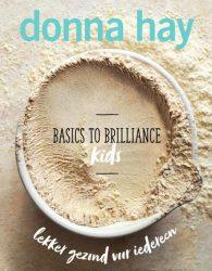 Basic to Brilliande Kids - Donna Hay
