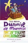Dummie de Mummie en de schat van Sohorro - Tosca Menten