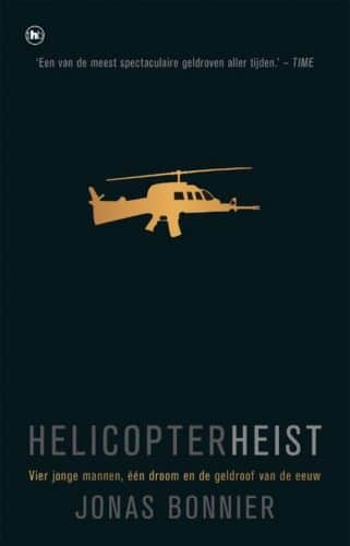 Helicopter Heist Jonas Bonnier