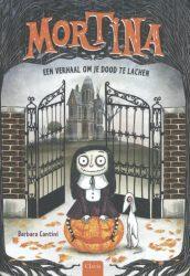 Mortina Een verhaal om je dood te lachen Barbara Cantini