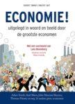 economie Uitgelegd in woord en beeld door de grootste economen