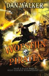 Woestijnpiraten - Dan Walker