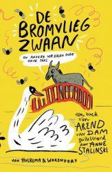 De Bromvliegzwaan - Arend van Dam
