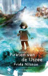 De piraten van de IJszee - Frida Nilsson