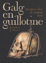 Galg en guillotine - executies door de eeuwen heen