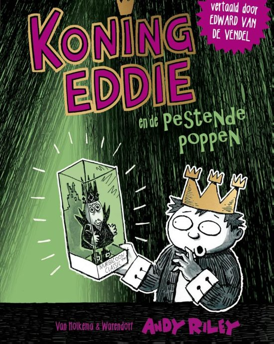 Koning Eddie en de pestende poppen