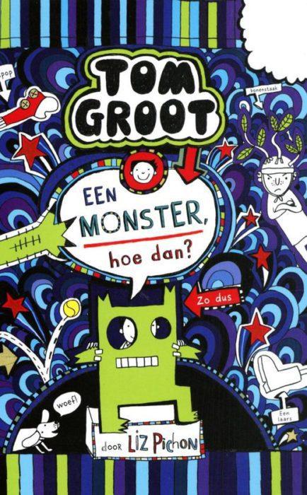 Tom Groot 15 Een monster hoe dan
