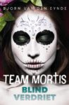 Team Mortis Blind Verdriet