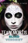 Team Mortis Blind Verdriet