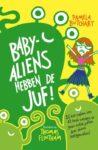 baby aliens hebben de juf