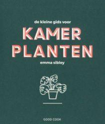 De kleine gids voor kamerplanten, Emma Sibley