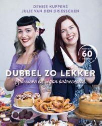 Dubbel zo lekker Denise Kuppens en Julie van den Driesschen