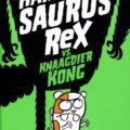 Hamstersaurus Rex vs Knaagdier Kong Tim o Donnell