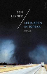 Leerjaren in Topeka Ben Lerner