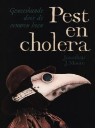 Pest en cholera Jonathan J Moore